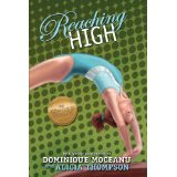 Reaching High by Dominique Moceanu